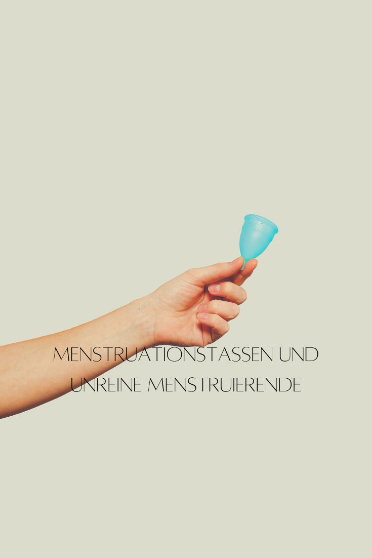 Menstruationstasse_unreine_Menstruierende